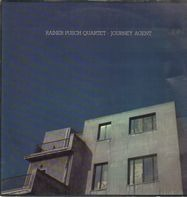 Rainer Pusch Quartet - Journey Agent