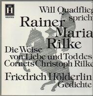 Rainer Maria Rilke, Friedrich Hölderlin - Will Quadflieg spricht Rainer Maria Rilke und Friedrich Hölderlin