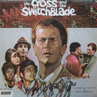 Ralph Carmichael - The Cross And The Switchblade Soundtrack