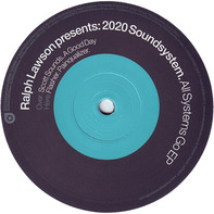 Ralph Lawson Presents 2020 Soundsystem Feat: Silver City & Dubble D - All Systems Go EP