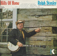 Ralph Stanley And The Clinch Mountain Boys - Hills of Home