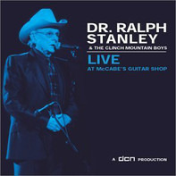 Ralph Stanley And The Clinch Mountain Boys - Live At McCabe's Guitar Shop