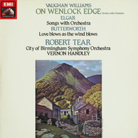 Vaughan Williams / Elgar / Butterworth - On Wenlock Edge / Songs With Orchestra / Love Blows As The Wind Blows