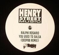 Ralphi Rosario - You Used To Salsa (Deep88 Remix)