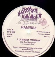 Ramirez - La Musika Tremenda (Remixes)