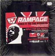 Rampage - Take It To The Streets / Wild For Da Night