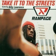 Rampage - Take It to the Streets/