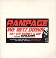 Rampage - We Getz Down / Get The Money And Dip