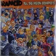 Rancid - At The Moon Stomper's