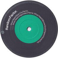 Random Factor - What I Need (Remixes)