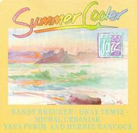 Randy Brecker , Okay Temiz , Michał Urbaniak , Yana Purim And Herbie Hancock - Summer Cooler