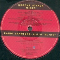 Randy Crawford - Give Me The Night (House Mixes / Groove Attack Mixes)