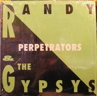 Randy & The Gypsys - Perpetrators