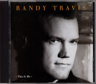 Randy Travis - This Is Me