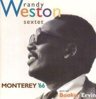 Randy Weston Sextet Guest Star Booker Ervin - Monterey '66