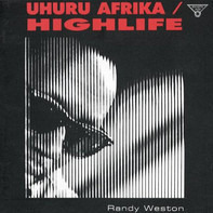 Randy Weston - Uhuru Afrika / Highlife