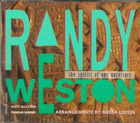 Randy Weston - The Spirits of Our Ancestors