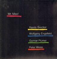 Randy Brecker, Wolfgang Engstfeld, Gunnar Plümer, Peter Weiss - Mr. Max!