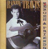 Randy Travis - Heroes & Friends