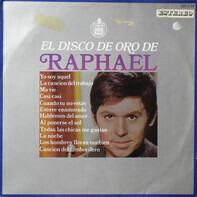 Raphael - El Disco De Oro De Raphael