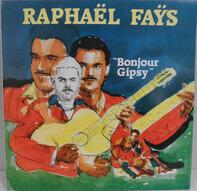 "Raphaël Fays - ""Bonjour Gipsy"""