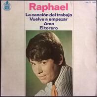 Raphael - La Canción Del Trabajo
