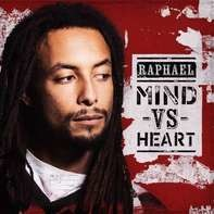 Raphael - Mind vs Heart