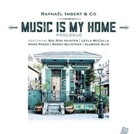 Raphael -Project- Imbert - Music Is My Home-Prologue