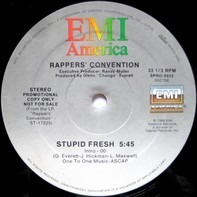 Rappers' Convention - Stupid Fresh / Sounds Of The City