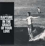 Rapture - In the Grace of Your Love