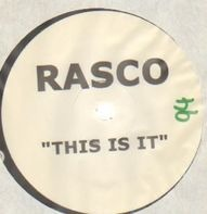 Rasco - This is it