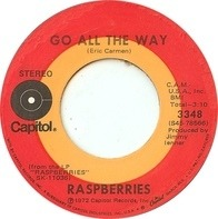 Raspberries - Go All The Way / With You In My Life