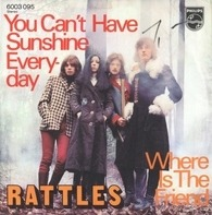 Rattles - You Can't Have Sunshine Everyday