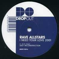 Rave Allstars - I Need Your Love 2001