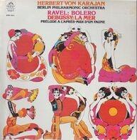 Ravel / Debussy - von Karajan w/ Berliner Philharmoniker - Bolero / La Mer, Prélude À L'après-midi D'un Faune