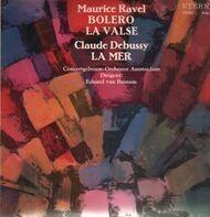 Ravel / Debussy - Bolero / La Valse / La Mer,, Concertgebouw-Orch Amsterdam, van Beinum