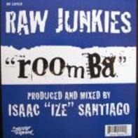 Raw Junkies - Roomba