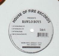 Rawlo Boys - Ain't No Body