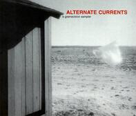 Ray Anderson , Clusone Trio , John Scofield , Ron Miles , Medeski Martin & Wood , Peter Apfelbaum , - Alternate Currents (a Grammavision Sampler)