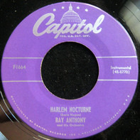 Ray Anthony & His Orchestra - Harlem Nocturne / What Is This Thing Called Love