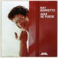 Ray Barretto - Aqui Se Puede