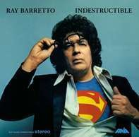Ray Barretto - Indestructible (remastered)