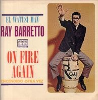 Ray Barretto - On Fire Again / Encendido Otra Vez