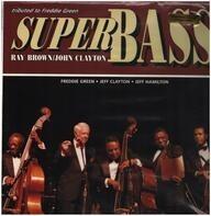 Ray Brown , John Clayton - Super Bass