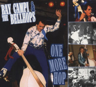 Ray Campi & Bellhops - One More Hop