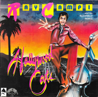 Ray Campi & His Rockabilly Rebels - Hollywood Cats