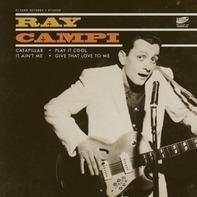 Ray Campi - Catapillar