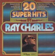 Ray Charles - 20 Super Hits