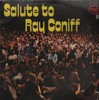 Ray Conniff - Salute To Ray Coniff