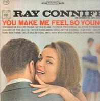 Ray Conniff And His Orchestra & Chorus - You Make Me Feel So Young